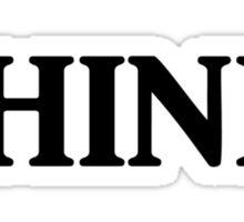 Read. Think. Write... (Black) Sticker