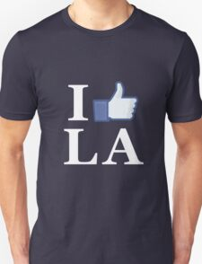 I Like LA - I Love LA - Los Angeles Unisex T-Shirt