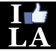 I Like LA - I Love LA - Los Angeles Photographic Print