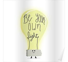 BE YOUR OWN LIGHT Poster