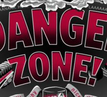 """""""Danger Zone!"""" - Sticker Sticker"""