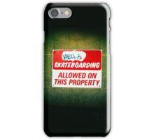 Hella Skateboarding Allowed iPhone Case/Skin