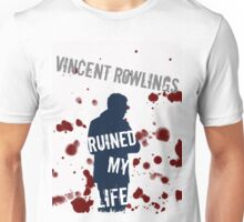 Vincent Rowlings Ruined My Life Unisex T-Shirt