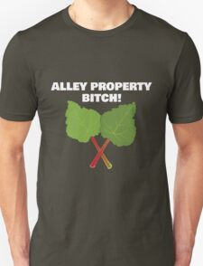 Alley Property, Bitch! Unisex T-Shirt