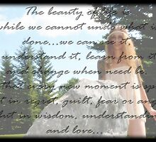 The Beauty Of Life by Creative Captures