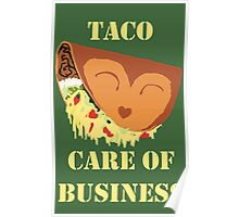 Taco' care of business Poster
