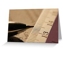 Pen & Scale... Greeting Card