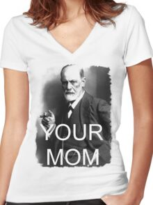 Your Mom Women's Fitted V-Neck T-Shirt