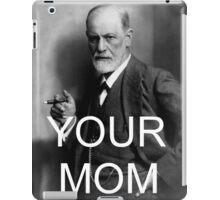 Your Mom iPad Case/Skin