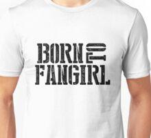 """Born to Fangirl"" - Black Unisex T-Shirt"