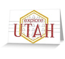 Explore Utah Greeting Card