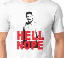 Hell Nope Unisex T-Shirt