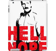 Hell Nope iPad Case/Skin