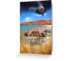 Rescued in 2061 AD Greeting Card