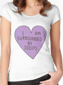 I'm Surrounded by Idiots Women's Fitted Scoop T-Shirt