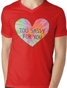Too sassy for you Mens V-Neck T-Shirt