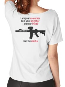 I am the Militia. Women's Relaxed Fit T-Shirt