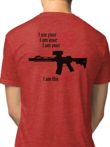 I am the Militia. Tri-blend T-Shirt