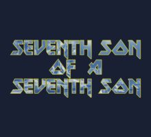 Seventh Son of a Seventh Son by ChungThing