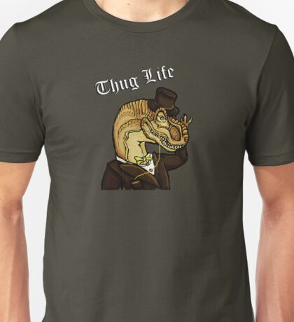 Thug Life Dinosaur Unisex T-Shirt
