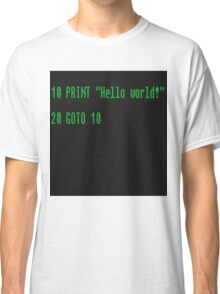 BASIC COMPUTER language Hello world Classic T-Shirt