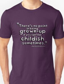 Fourth Doctor Quote - Drawing font T-Shirt