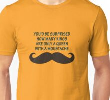 Hans Christian Andersen - You'd Be Surprised How Many Kings Are Only A Queen With A Moustache Unisex T-Shirt