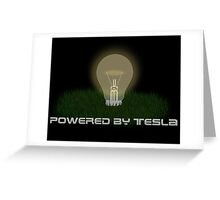 Powered by Tesla - Bulb Greeting Card