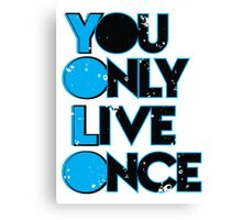 Yolo ( You Only Live Once ) Canvas Print