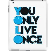 Yolo ( You Only Live Once ) iPad Case/Skin