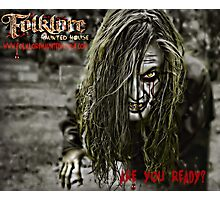 Folklore Haunted House 2013 - Promo Ad Photographic Print