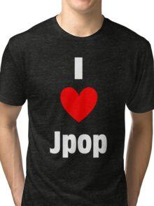 I Heart Jpop Shirt (WHITE) Tri-blend T-Shirt