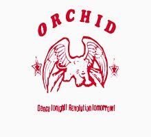 Orchid - Dance Tonight, Revolution Tomorrow! Shirt Unisex T-Shirt