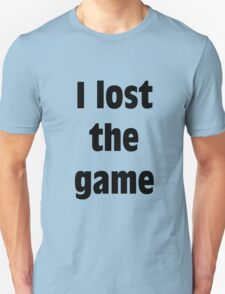 I Lost The Game T-Shirt