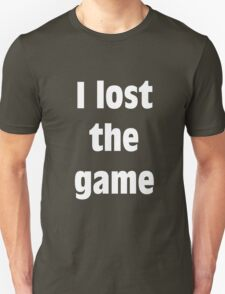 I Lost The Game (WHITE) T-Shirt
