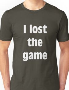 I Lost The Game (WHITE) Unisex T-Shirt