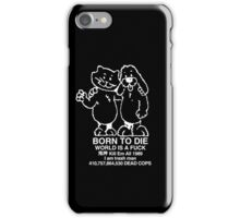 2goth2die unlimited forever iPhone Case/Skin