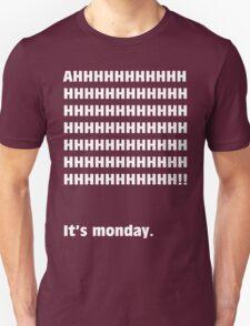 AH, It's Monday! (WHITE) T-Shirt