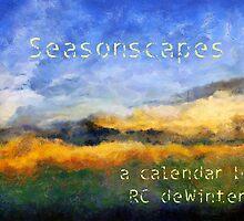 Seasonscapes by RC deWinter