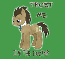 I'm The Doctor (MLP) Baby Tee