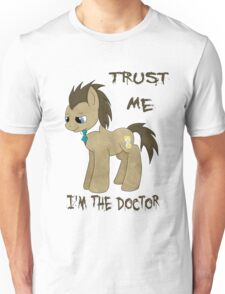 I'm The Doctor (MLP) Unisex T-Shirt