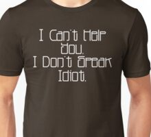 Can't Help You Unisex T-Shirt