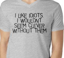 I Like Idiots Mens V-Neck T-Shirt
