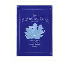 Diamond Dust Vodka Art Print
