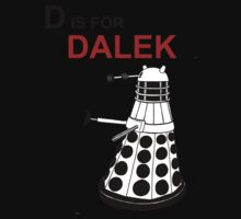 D is for DALEK Kids Tee