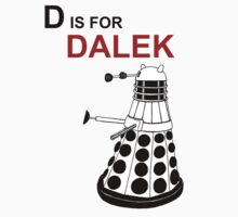 D is for DALEK One Piece - Long Sleeve