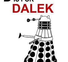 D is for DALEK by BugsAndMonsters