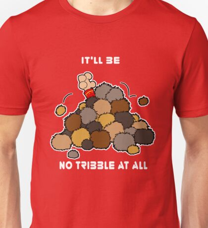 No Tribble at All... Unisex T-Shirt