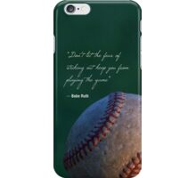Babe Ruth Quote | Baseball iPhone Case/Skin