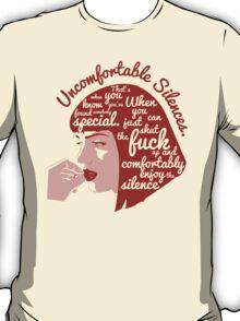 Uncomfortable Silences T-Shirt